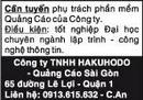 Tp. Hồ Chí Minh: Cần tuyển phụ trách phần mềm Quảng Cáo của Công ty. Điều kiện:tốt nghiệp Đại học CL1002979