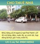 Tp. Hà Nội: Cho Thuê Nhà 2 tầng, số 34 ngách 2 ngõ Thái Thịnh 1, DT 40 m2/tầng, điện, nước CL1005789