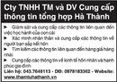 Tp. Hà Nội: Cty TNHH TM và DV Cung cấp thông tin tổng hợp Hà Thành CL1019736