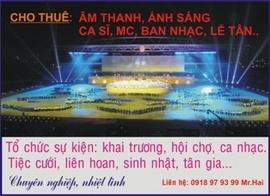 0918979399 Cho thuê âm thanh ánh sáng, mc, ca sĩ chuyên nghiệp giá rẻ
