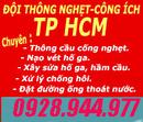 Tp. Hồ Chí Minh: dịch vụ vệ xinh thông cầu cống nghẹt nạo vét hố ga -tphcm 0928. 944 977 CL1086695