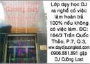 Tp. Hồ Chí Minh: Lớp dạy học DJ ra nghề có việc làm hoàn rả 100% nếu không có việc làm. CAT12P9