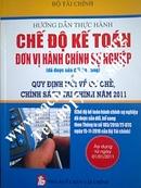 Tp. Hồ Chí Minh: Sách hướng dẫn thực hành chế độ kế toán đơn vị hành chính sự nghiệp CL1143480