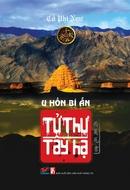 Tp. Hồ Chí Minh: UpBook. com. vn - Tử Thư Tây Hạ - Tập 2: U Hồn Bí Ẩn CL1164414