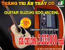 Tp. Hồ Chí Minh: Mừng lễ lớn 20/ 11, Guitar Suzuki SDG 45CENL khuyến khích tình yêu âm nhạc! CL1161912