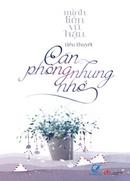 Tp. Hồ Chí Minh: UpBook. com. vn - Căn Phòng Nhung Nhớ CL1168101