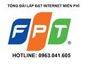 Tp. Hồ Chí Minh: Tổng đài lắp mạng FPT tại quận 10 0963. 041. 605 CL1180731