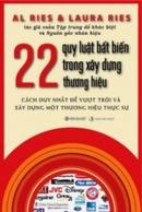 Tp. Hồ Chí Minh: 22 Quy Luật Bất Biến Trong Xây Dựng Thương Hiệu CL1188969
