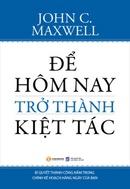 Tp. Hồ Chí Minh: Để Hôm Nay Trở Thành Kiệt Tác CL1191288