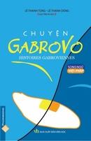 Tp. Hồ Chí Minh: Chuyện Gabrovo (Song Ngữ Việt - Pháp) CL1191288