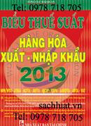 Tp. Hồ Chí Minh: Biểu thuế xuất nhập khẩu 2013, tra cứu mức thuế suất hàng hóa xnk CL1191288