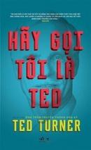 Tp. Hồ Chí Minh: Hãy Gọi Tôi Là Ted CL1184202