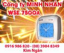 Khánh Hòa: Máy chấm công WSE-7500A/ D giá siêu rẻ, hàng mới. Lh:0916986820-08. 39848349 Ngân CL1209269