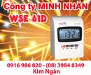Bình Phước: Máy chấm công WSE-61D giá siêu tốt tại Bình Phước. Lh:0916986820-08. 39848349 Ngân CL1209269