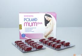 "Viên bổ thai POLAND MUM DHA ""mẹ tròn con vuông"""
