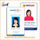 Bình Dương: In thẻ nhân viên bằng nhựa LH Ms Hạn 0907077269 CL1260090