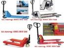 Tp. Hà Nội: Xe nâng tay, xe nâng tay thấp (2T-5T), xe nâng tay cao, xe nâng các loại, giá tốt CL1365786