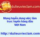 Tp. Hồ Chí Minh: Tuyển dụng nhiều vị trí làm việc trên toàn quốc CL1388010