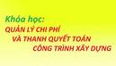 Tp. Hồ Chí Minh: Học Lớp Quản Lý Chi Phí-Thanh Quyết Toán - 0946827780 CL1404264