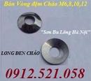 Tp. Hà Nội: 0913. 521. 058 bán Vòng đệm Chảo, Long đen chén, vòng đệm vênh, đệm phẳng CL1518469P2