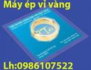 Tp. Hà Nội: máy ép vàng, ép vỉ vàng định hình CAT17_129_163