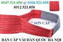 Tp. Hà Nội: Bán Cáp vải cẩu hàng 0968. 521. 058 cáp vải Hàn Quốc, Mã ní hà nội RSCL1679588