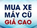 Tp. Hồ Chí Minh: mua xe tay ga xe số mô tô các hãng giá cao CL1598496