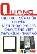 Tp. Hà Nội: Thay kính philips x5500, x710, x513, x501, chạy phần mền điện thoại philips CL1701492