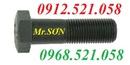 Tp. Hà Nội: Bán bu lông kết cấu Hà Nội 0968. 521. 058 bu lông cấp bền 10. 9,8. 8,4. 8 mạ CL1647206