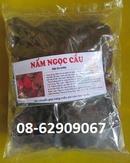 Tp. Hồ Chí Minh: Nấm Ngọc CẨU, loại nhất- Làm Tăng sinh lý mạnh, tráng dương, bổ thận, giá rẻ CL1654265
