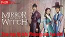 Bắc Ninh: phim phù thủy trong gương trọn bộ CL1661018P10