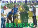 Tp. Hồ Chí Minh: Thùng rác 120, 240 lít giá rẻ, vì môi trường xanh, tại sao? CL1661476P4
