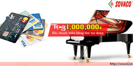 Sovaco Piano ưu đãi khách thanh toán bằng thẻ tín dụng