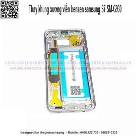 Thay khung xương viền benzen Samsung Galaxy S7 chính hãng