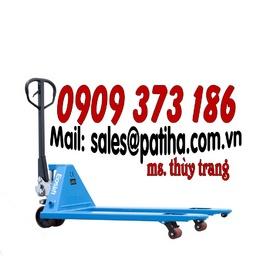 chuyên nhập khẩu xe nâng tay thủy lực thấp giá rẻ, trọng tải 2500kg/ 3000kg/ 5000