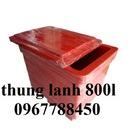 Tp. Hồ Chí Minh: Thùng lạnh 800 lít, thùng giữ lạnh loại lớn, thùng giữ lanh quán ăn CL1689104