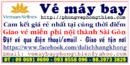 Tp. Hồ Chí Minh: Đại lý vé máy bay giá rẻ Sài Gòn CL1703553