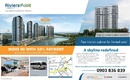 Tp. Hồ Chí Minh: m. **. Mở bán The View Riviera Point, Phú Thuận, Quận 7, giá gốc từ CĐT thanh CL1696818