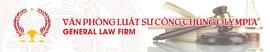 Văn phòng Luật sư Olympia: Tư vấn, thực hiện các dịch vụ pháp lý.