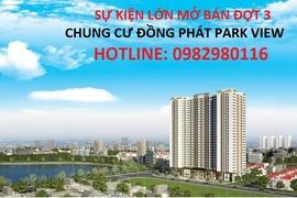 g!!^! Siêu sự kiện mở bán đợt 3 _ Chung cư Đồng Phát Park View Hoàng Mai
