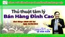 Tp. Hồ Chí Minh: Chốt Sale Trong Chớp Nhoáng Với Tuyệt Chiêu Tâm Lý CL1702114