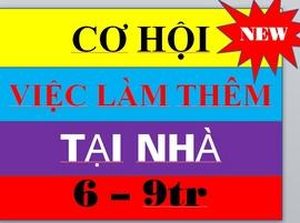 cccViệc làm thêm tại nhà Lương cao 7-9tr/ th, làm tại nhà 2-3h/ ng uy tín tin cậy